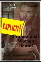 Professional Women Bound ebook by Jane Kemp