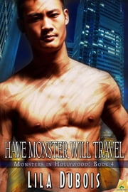 Have Monster, Will Travel ebook by Lila Dubois