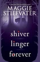 Shiver Trilogy ebook by Maggie Stiefvater