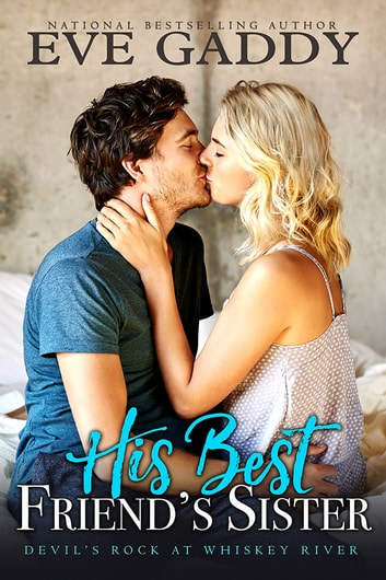 His Best Friend's Sister ebook by Eve Gaddy