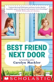 Best Friend Next Door ebook by Carolyn Mackler