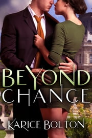 Beyond Chance ebook by Karice Bolton