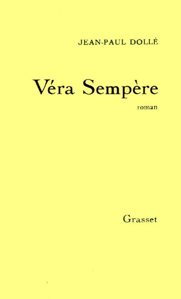 Véra Sempère eBook by Jean-Paul Dollé
