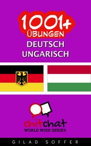 1001+ Übungen Deutsch - Ungarisch ebook by Gilad Soffer