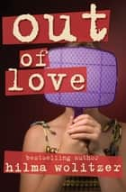 Out of Love ebook by
