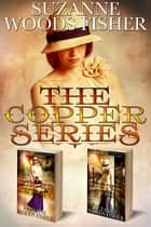 The Copper Series ebook by