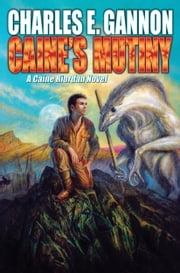 Caine's Mutiny ebook by Charles E. Gannon