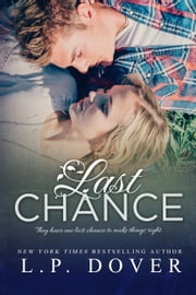 Last Chance: A Second Chances Novel ebook by L.P. Dover