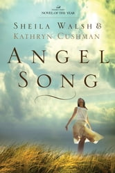 Angel Song ebook by Sheila Walsh