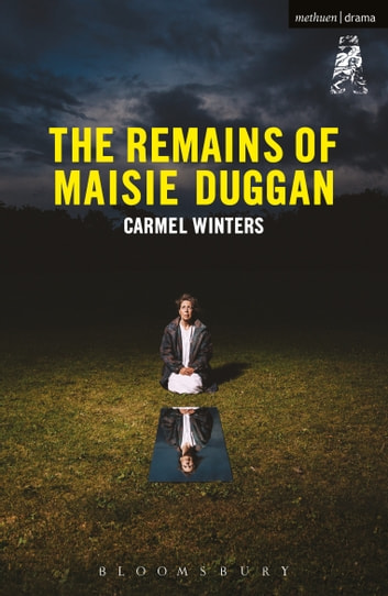The Remains of Maisie Duggan ebook by Carmel Winters