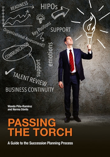 Passing The Torch ebook by Wanda Pina-Ramirez,Norma Davila