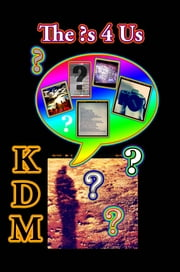 The ?s 4 Us ebook by KDM