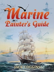 Marine Painter's Guide ebook by Jack Coggins