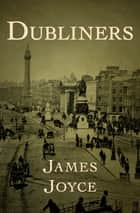 Dubliners ebook by