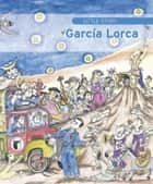 Little Story of García Lorca ebook by Aurora Díaz-Plaja
