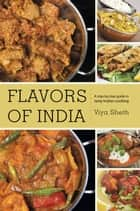 Flavors of India ebook by Viya Sheth
