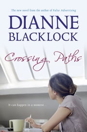 Crossing Paths ebook by Dianne Blacklock