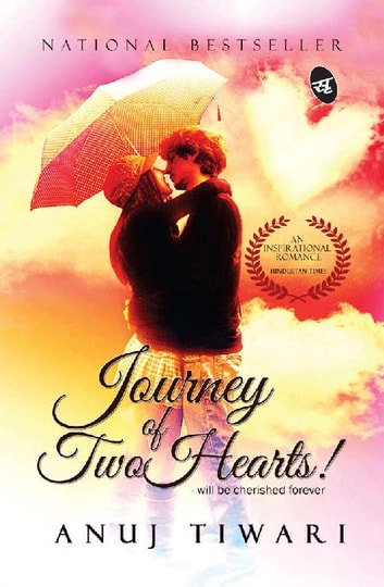 Journey of Two Hearts ebook by Anuj Tiwari