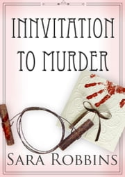 Innvitation To Murder (Aspen Valley Inn Series Book 3) ebook by Sara Robbins