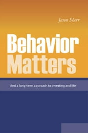Behavior Matters ebook by Jason Sherr