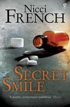 Secret Smile ebook by Nicci French