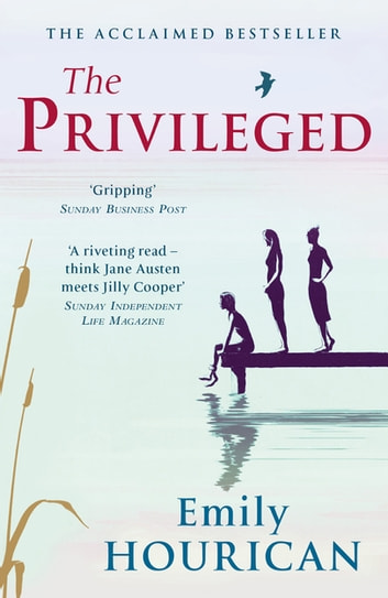 The Privileged ebook by Emily Hourican