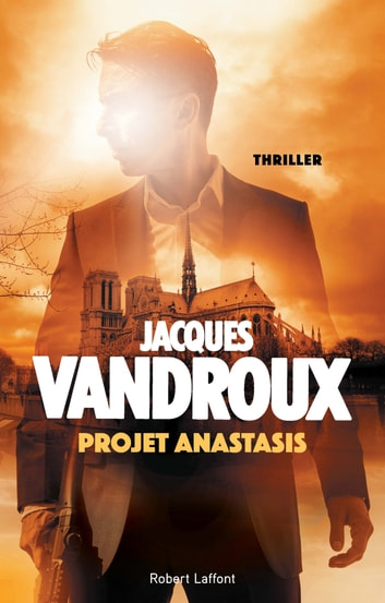 Projet Anastasis ebook by Jacques VANDROUX