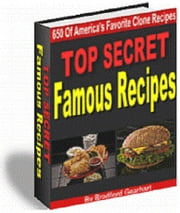 Top Secret Famous Recipes ebook by Bradford