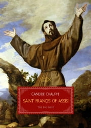 Saint Francis of Assisi ebook by Candide Chalippe