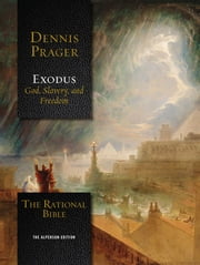 The Rational Bible: Exodus ebook by Dennis Prager