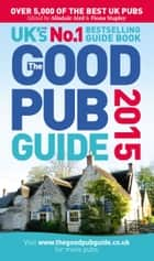 The Good Pub Guide 2015 ebook by Alisdair Aird, Fiona Stapley