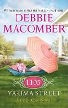 1105 Yakima Street ebook by Debbie Macomber