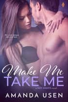 Make Me, Take Me ebook by