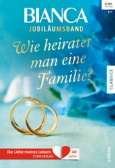 Bianca Jubiläum Band 2 ebook by Tina Leonard,Karen Templeton,Bonnie K. Winn