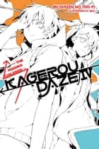 Kagerou Daze, Vol. 4 (light novel) - The Missing Children ebook by Jin (Shizen no Teki-P), Sidu