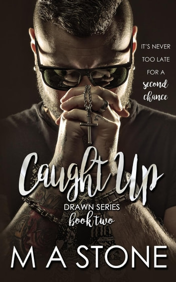 Caught Up - Drawn Series, #2 ebook by M.A. Stone