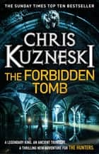 The Forbidden Tomb (The Hunters 2) ebook by