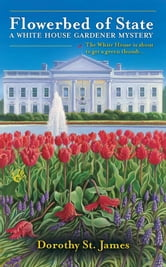 Flowerbed of State ebook by Dorothy St. James