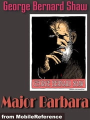 Major Barbara (Mobi Classics) ebook by George Bernard Shaw