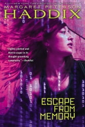 Escape from Memory ebook by Margaret Peterson Haddix
