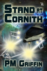Stand at Cornith ebook by P.M. Griffin