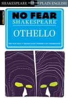 Othello (No Fear Shakespeare) ebook by SparkNotes