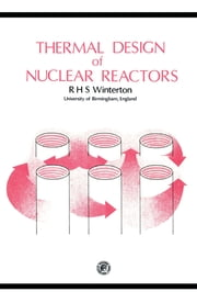 Thermal Design of Nuclear Reactors ebook by R. H. S. Winterton