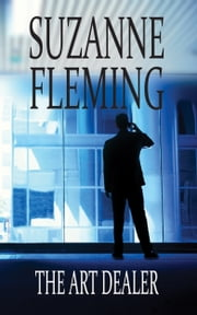 The Art Dealer ebook by Suzanne Fleming