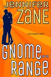 Gnome On The Range ebook by Jennifer Zane