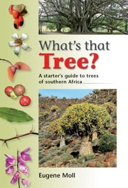 What's that Tree? ebook by Eugene Moll