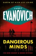 Dangerous Minds ebook by Janet Evanovich