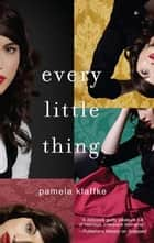 Every Little Thing ebook by Pamela Klaffke