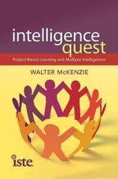 Intelligence Quest ebook by Walter McKenzie