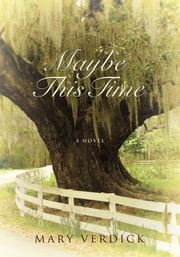 Maybe This Time ebook by Mary Verdick